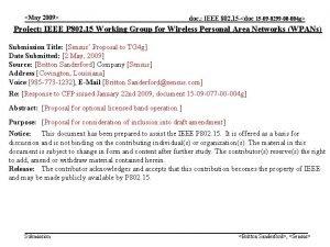 May 2009 doc IEEE 802 15 doc 15