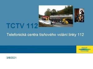 TCTV 112 Telefonick centra tsovho voln linky 112