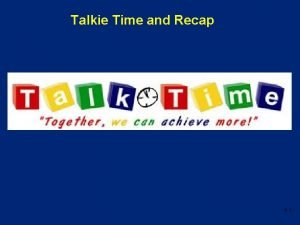 Talkie Time and Recap 4 1 Lesson 4