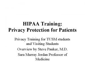 HIPAA Training Privacy Protection for Patients Privacy Training