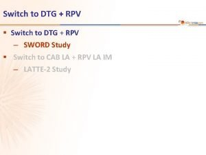 Switch to DTG RPV Switch to DTG RPV