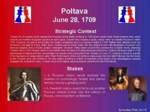 Poltava June 28 1709 Strategic Context Charles XII