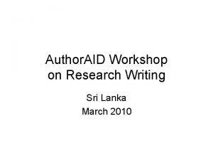 Author AID Workshop on Research Writing Sri Lanka