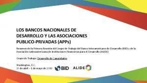 LOS BANCOS NACIONALES DE DESARROLLO Y LAS ASOCIACIONES