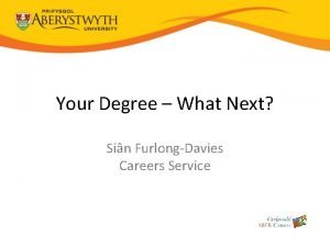 Your Degree What Next Sin FurlongDavies Careers Service