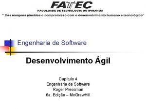 Engenharia de Software Desenvolvimento gil Captulo 4 Engenharia