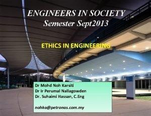 ENGINEERS IN SOCIETY Semester Sept 2013 Engineers in