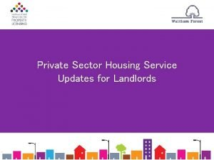 Private Sector Housing Service Updates for Landlords PRPL
