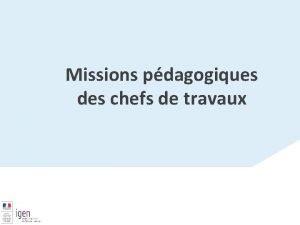 Missions pdagogiques des chefs de travaux Missions et