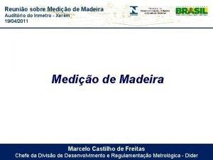Reunio sobre Medio de Madeira Auditrio do Inmetro