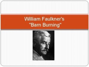 William Faulkners Barn Burning Tone Style and Voice