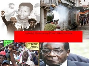 Context of Contemporary African Political Economy Political Africa