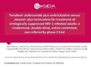 Tenofovir alafenamide plus emtricitabine versus abacavir plus lamivudine