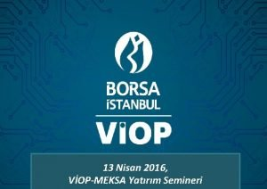 2015 DEERLENDRME TOPLANTISI 7 Ocak 2016 13 Nisan