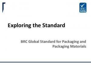 Exploring the Standard BRC Global Standard for Packaging