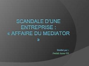 SCANDALE DUNE ENTREPRISE AFFAIRE DU MEDIATOR Jouini Anas