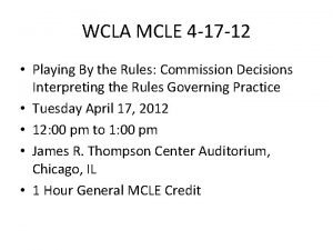 WCLA MCLE 4 17 12 Playing By the