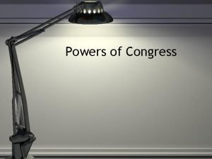 Powers of Congress Legislative Branch Job Description 1