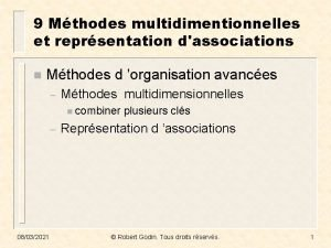 9 Mthodes multidimentionnelles et reprsentation dassociations n Mthodes