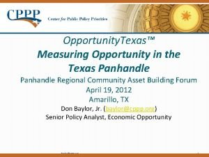 Opportunity Texas Measuring Opportunity in the Texas Panhandle