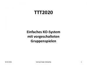 TTT 2020 Einfaches KOSystem mit vorgeschalteten Gruppenspielen 08