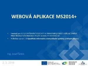 WEBOV APLIKACE MS 2014 Semin pro SC 3