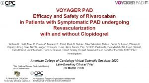 VOYAGER PAD Efficacy and Safety of Rivaroxaban in