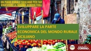 SVILUPPARE LA PARTE ECONOMICA DEL MONDO RURALE SICILIANO