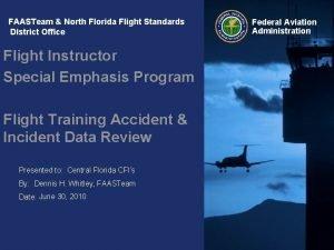 FAASTeam North Florida Flight Standards District Office Flight