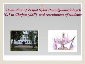 Promotion of Zesp Szk Ponadgimnazjalnych No 1 in