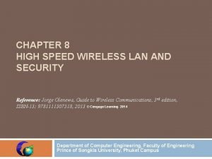 CHAPTER 8 HIGH SPEED WIRELESS LAN AND SECURITY