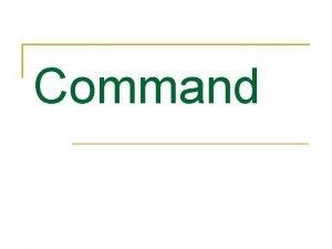 Command Definice Nvrhov vzor Command je vzor chovn