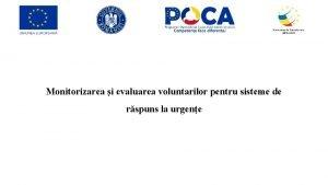 Monitorizarea i evaluarea voluntarilor pentru sisteme de rspuns