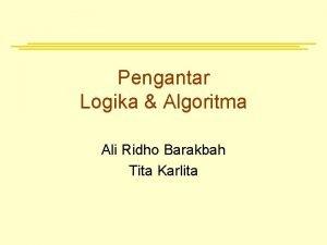 Pengantar Logika Algoritma Ali Ridho Barakbah Tita Karlita