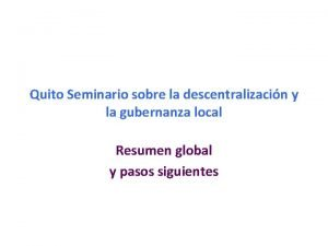Quito Seminario sobre la descentralizacin y la gubernanza