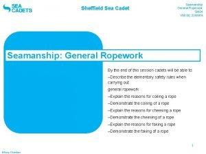 Sheffield Sea Cadet Seamanship General Ropework SM 04