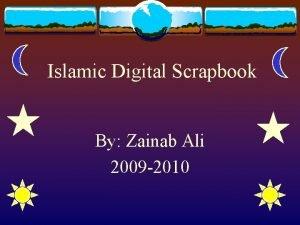 Islamic Digital Scrapbook By Zainab Ali 2009 2010