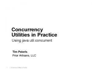 Concurrency Utilities in Practice Using java util concurrent