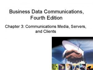 Business Data Communications Fourth Edition Chapter 3 Communications