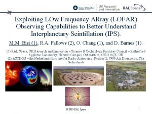 Exploiting LOw Frequency ARray LOFAR Observing Capabilities to