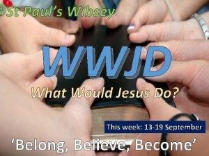 St Pauls Wibsey WWJD This week 13 19