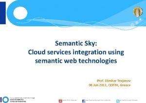 Semantic Sky Cloud services integration using semantic web