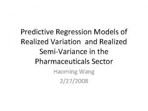 Predictive Regression Models of Realized Variation and Realized