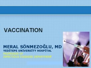 VACCINATION MERAL SNMEZOLU MD YEDTEPE UNVERSTY HOSPTAL PROFESSOR
