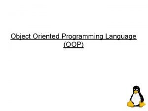 Object Oriented Programming Language OOP Course Outline OOP