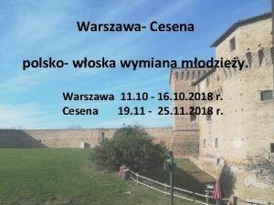 Warszawa Cesena polsko woska wymiana modziey Warszawa 11