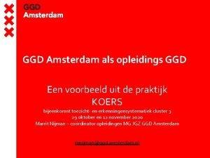 GGD Amsterdam als opleidings GGD Een voorbeeld uit