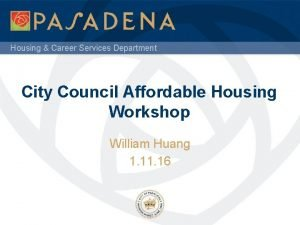 Housing Career Services Department City Council Affordable Housing