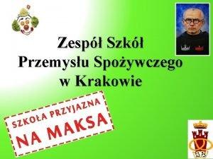 Zesp Szk Przemysu Spoywczego w Krakowie Lokalizacja do