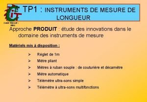TP 1 INSTRUMENTS DE MESURE DE LONGUEUR Louis